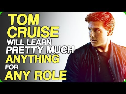 Tom Cruise Will Learn Pretty Much Anything For Any Role (Our Special Skills)