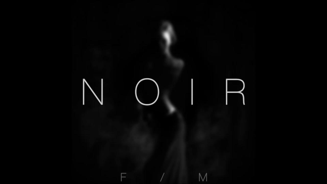 Freak Music - NOIR