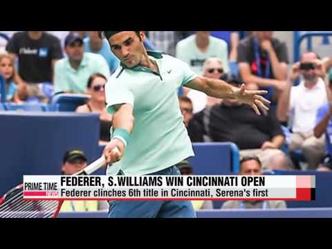 Tennis: Federer, S.Williams win Cincinnati Open