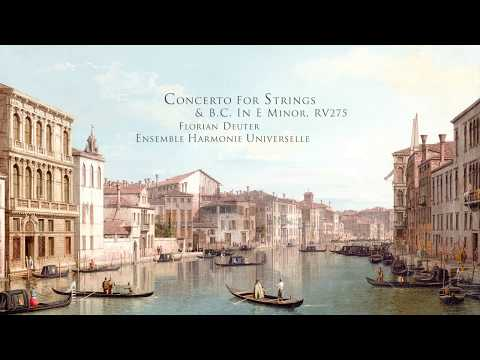 Concerto for Strings in E Minor, RV275 | Antonio Lucio Vivaldi