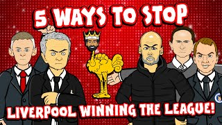 👊🏻5 Ways To Stop LIVERPOOL in 2020👊🏻 ... from winning the league!