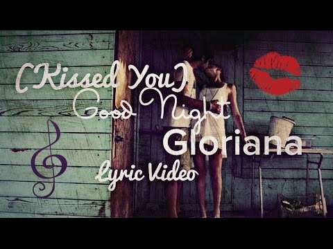 (Kissed You) Good Night - Lyric Video