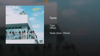 Tyga & Offset - Taste