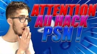 ATTENTION AU HACK PSN !