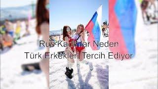 Rus Kadınlar Neden Türkleri Tercih Ediyor - Rusya Günlükleri #2