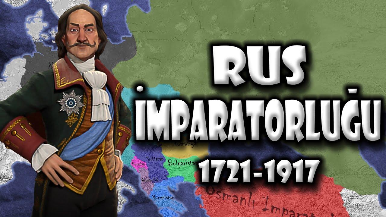 Kuruluştan Yıkılışa Rus İmparatorluğu (1721-1917)   Haritalı ve Basit Anlatım