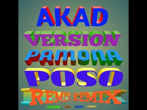 AKAD-VERSION REMIX Mantap/Bahasa PAMONA POSO
