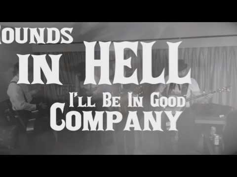 In Hell I'll Be In Good Company ft. Rich Kidd - The Dead South (Lyric Video)