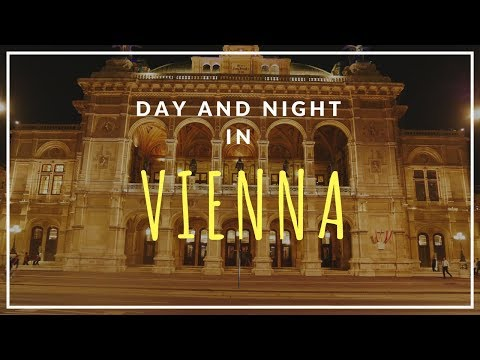 Day and night in Vienna - Travel Austria