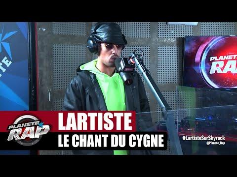 Youtube: Lartiste«Le chant du cygne» #PlanèteRap