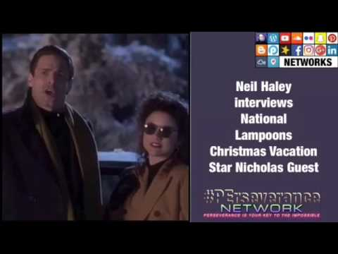 Neil Haley s National Lampoons Christmas Vacation Star Nicholas Guest