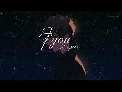 Vietsub . Ifyou . Cover Jungkook-BTS