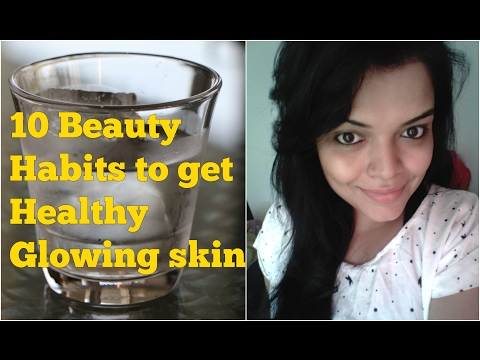 BEAUTY HABITS to GET GLOWING SKIN NATURALLY in HINDI, HEALTHY SKIN TIPS for MEN and WOMEN