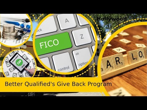Hollywood Florida|Better Qualified LLC|BQ Give Back Program|How to find|Consumer Loan