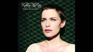 Kelley McRae - Brighter Than the Blues