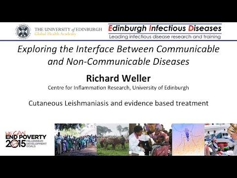 Cutaneous Leishmaniasis - Richard Weller, University of Edinburgh