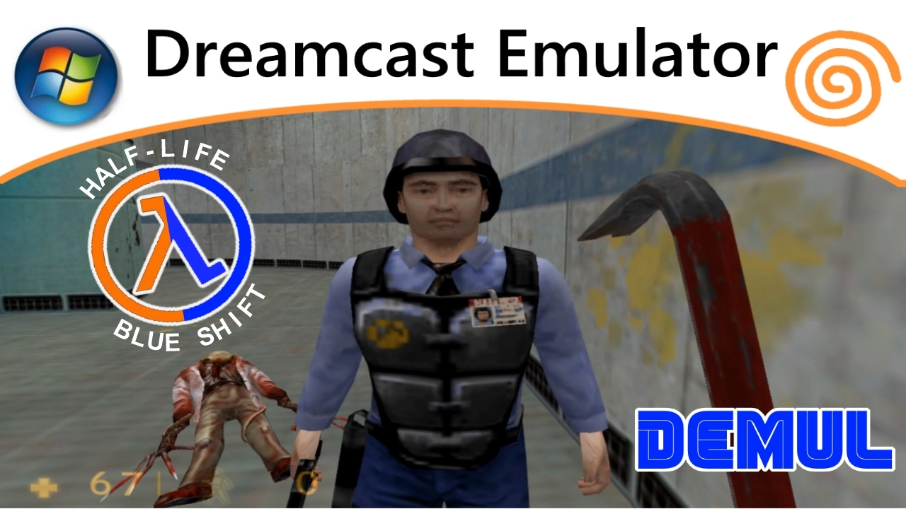 Half Life + Blue Shift (PC) Dreamcast Emulator / Demul 0 7A DX11