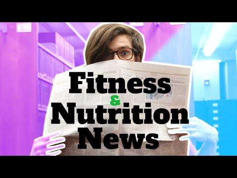 Fitness & Nutrition News
