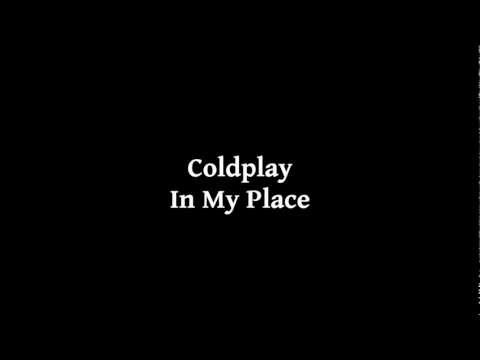 Coldplay-In My Place (With Lyrics 1080p HD)