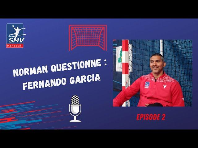 Norman questionne - Episode 2 - Fernando Garcia