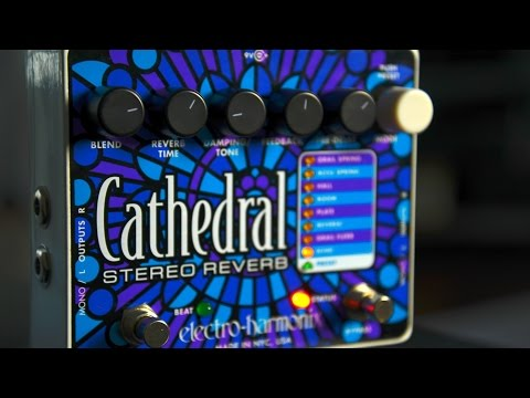 EHX Cathedral Reverb Demo