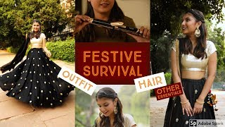 Festive Survival | Outfit, Hair and Other Essentials | Happy Diwali everyone!