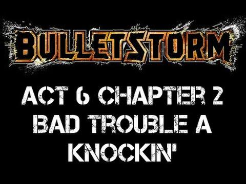 Bulletstorm Playthrough A6 C2