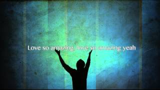 Jesus Messiah - Chris Tomlin (Worship Song with Lyrics)