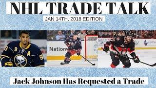 NHL Trade Talk - Johnson, Kane, Martin, Senators Players