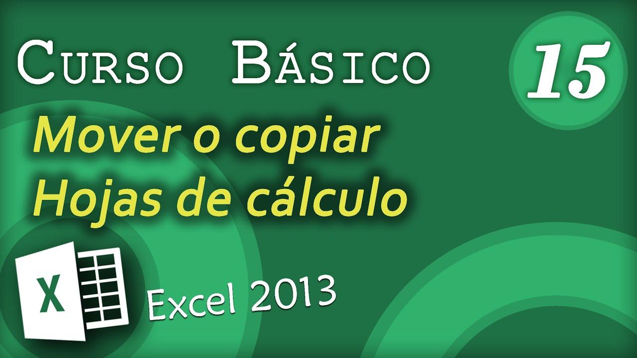 Mover o copiar hojas de cálculo | Excel 2013 Curso Básico #15 - YouTube