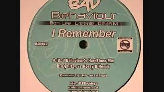 Bad Behaviour - I Remember (Dj Fitzy vs Rossy B Remix).mp4