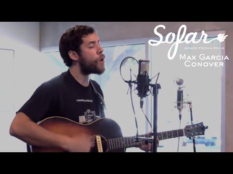 Max Garcia Conover - My Neighbor Joe | Sofar Fort Worth