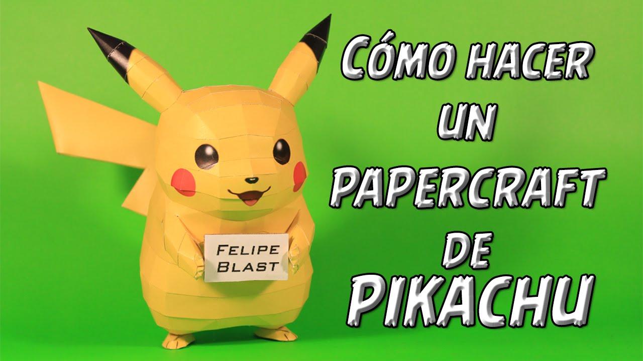 Papercraft [M] Como hacer un Pikachu de papel (Pokemon Papercraft #4) | FelipeBlast