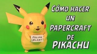 [M] Como hacer un Pikachu de papel (Pokemon Papercraft #4) | FelipeBlast