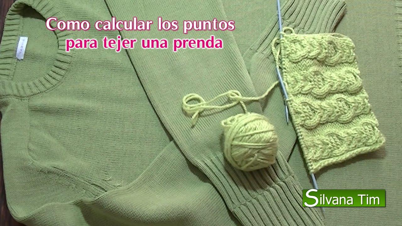 Como calcular los puntos para tejer una prenda. TEJIDO A DOS AGUJAS ...