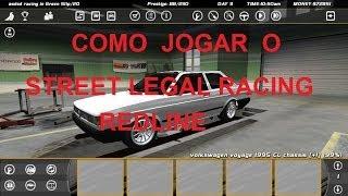 Como Jogar o Street Legal Racing Redline [SLRR] - Completo