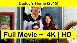 Daddy's Home Full Length'MovIE 2015