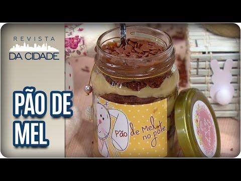 Receita de Pão de Mel no Pote - Revista da Cidade (11/04/2017)