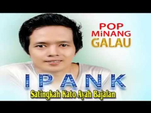 ipank---satingkah-kato-ayah-bajalan-[official-music-video]-pop-minang-galau