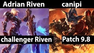 [ Adrian Riven ] Riven vs Rumble [ canipi ] Top  - Adrian Riven Stream Patch 9.8