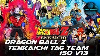 (DESCARGAR) DRAGON BALL Z TENKAICHI TAG TEAM - MODS ISO V13 - DBS VIDEOS