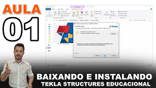 Mezanino - Curso Tekla Structures - Aula 01 - Baixando e Instalando o Software Tekla Structures