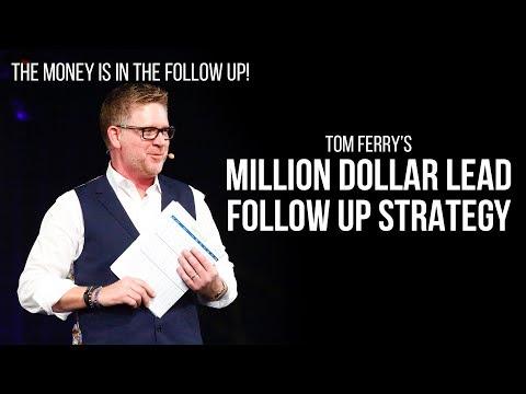 Tom Ferry's Million Dollar Lead Follow Up Strategy