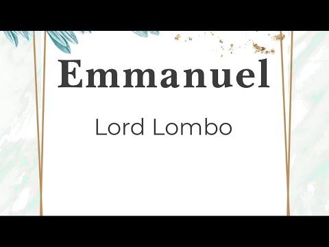 Emmanuel - Lord Lombo (parole/lyrics/songtext)
