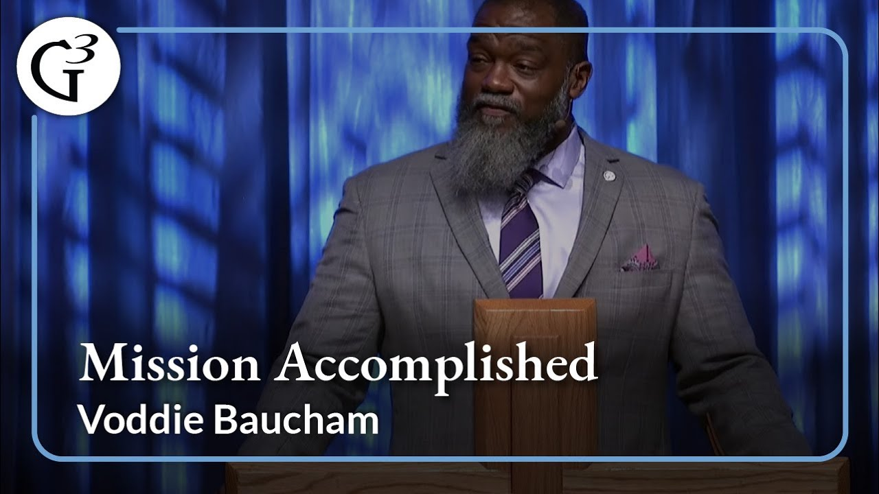 2019 G3 Conference — Voddie Baucham — Session 15
