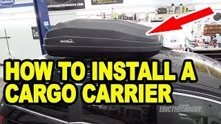 How To Install A Cargo Carrier On Your Vehicle