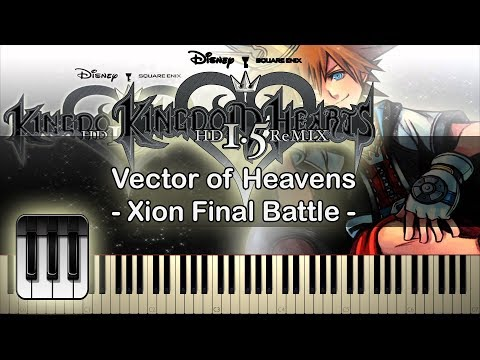 🍍Vector To The Heavens (Xion Final Battle) [Kingdom Hearts HD 1.5 ReMIX] ~ Piano Cover🥥