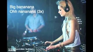 Big Banana - DJ Havana Brown ft. Prophet & R3hab FULL EP (Lyrics) (HQ) + Free Download!