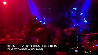 *DJ RAPH RELENTLESS 7 LAUNCH* @ DIGITAL, BRIGHTON 14/9/2010(ARTIST ENVY EXCLUSIVE)