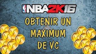NBA 2k16 : Le meilleur moyen d'obtenir des VC !